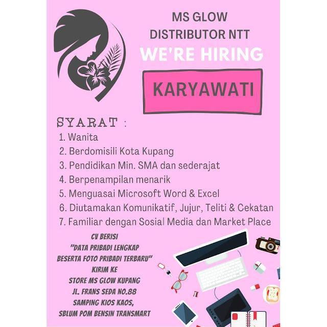Lowongan Kerja MS Glow Kupang Sebagai Karyawati