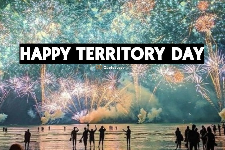 Territory Day Quotes, Images & Pictures