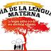 Cada 21 de febrero se celebra El Día Internacional de la Lengua Materna.