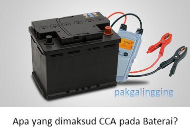 Apa yang dimaksud CCA pada Baterai?