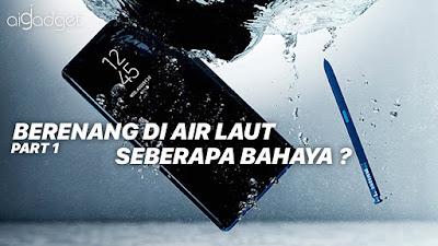 Apa betul aman kerendem air -  Samsung Galaxy Note 8 Indonesia - Ai Gadget Service - Aigadget