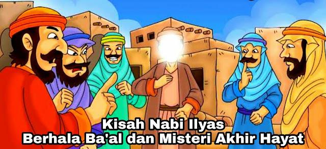 Kisah Nabi Ilyas – Berhala Ba'al