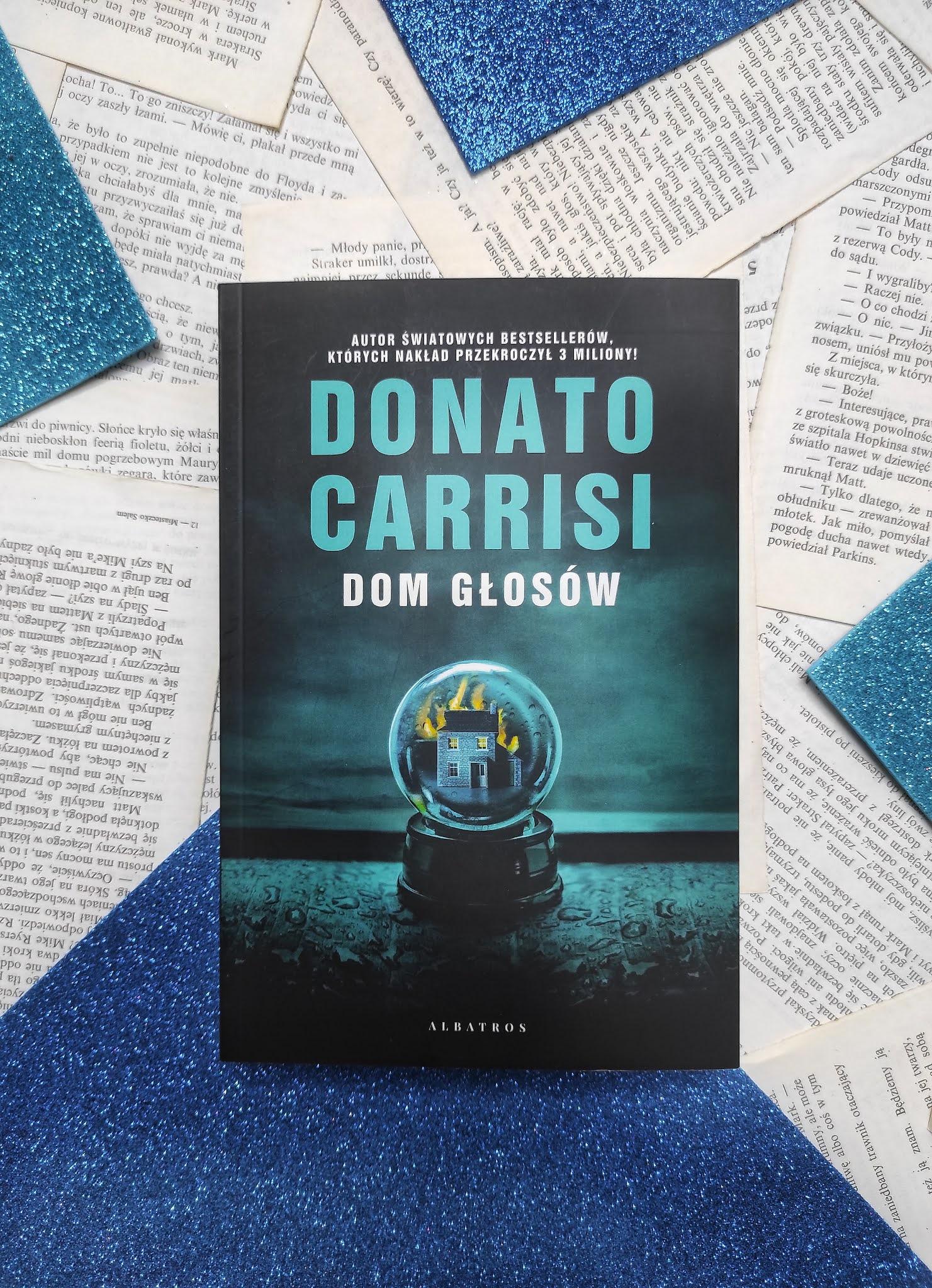 """""""Dom głosów"""" Donato Carrisi - recenzja"""