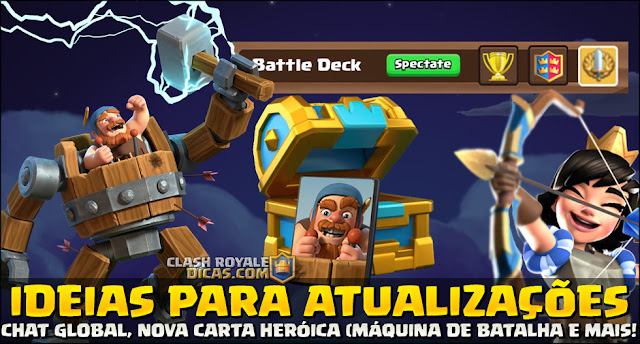 Máquina de Batalha, Carta da Semana e Chat Global no Clash Royale