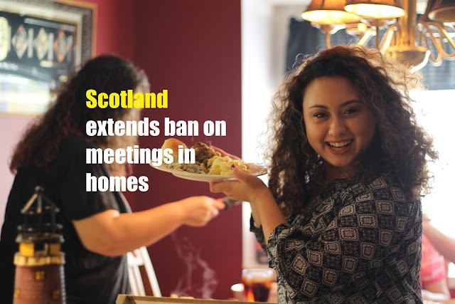 Scotland extends ban on meetings in homes