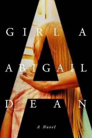 Girl A By Abigail Dean In Pdf 2021