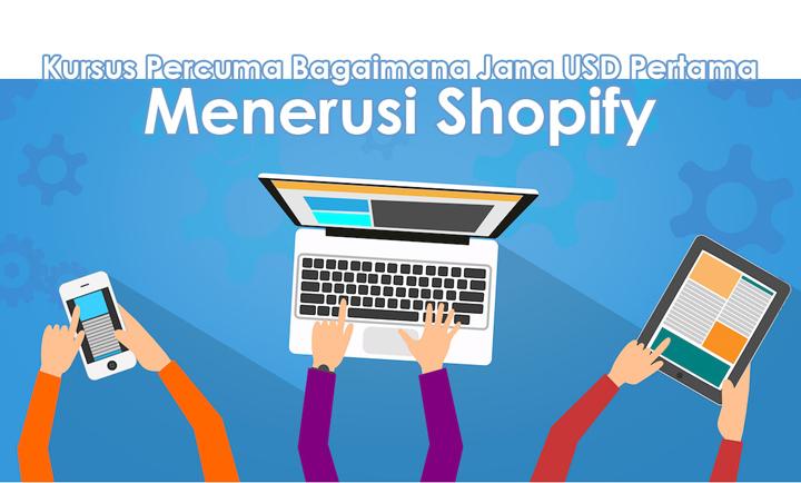 Kursus Percuma Bagaimana Jana USD Pertama Menerusi Shopify