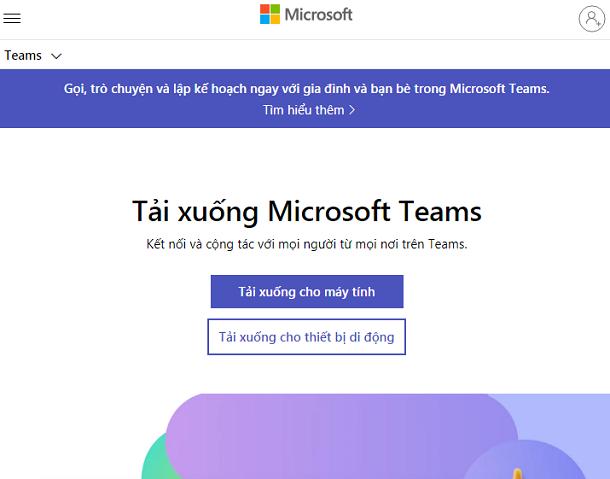 Download Microsoft Team trên máy tính, điện thoại học online miễn phí b