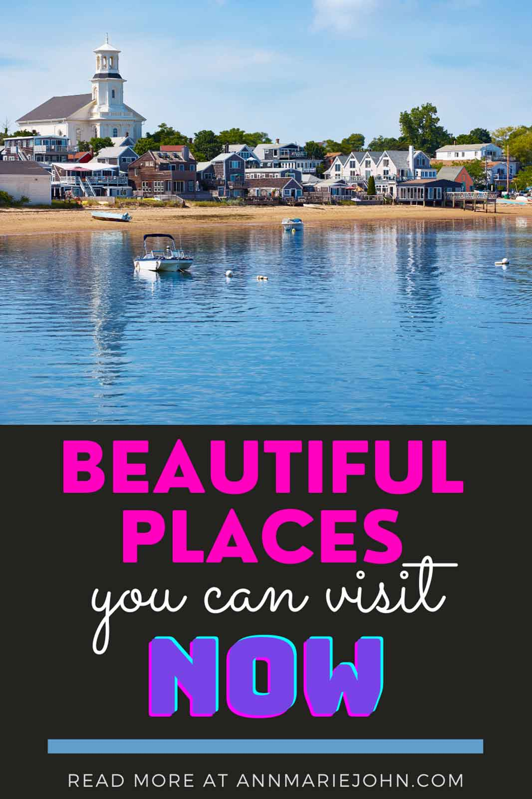 Beautiful Places you can visit NOW