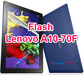 Flash Lenovo A10-70F