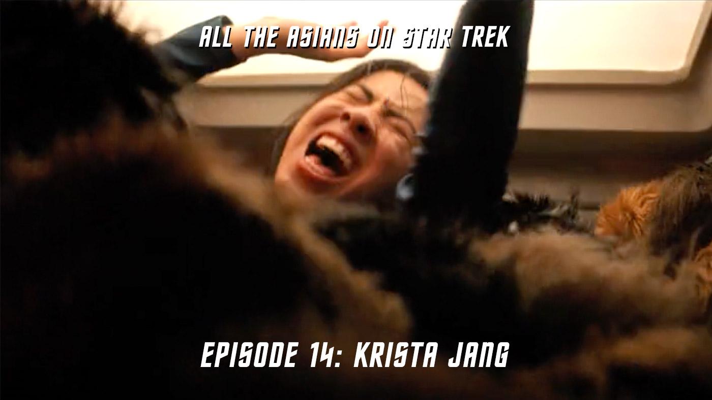All The Asians On Star Trek – 14: Krista Jang