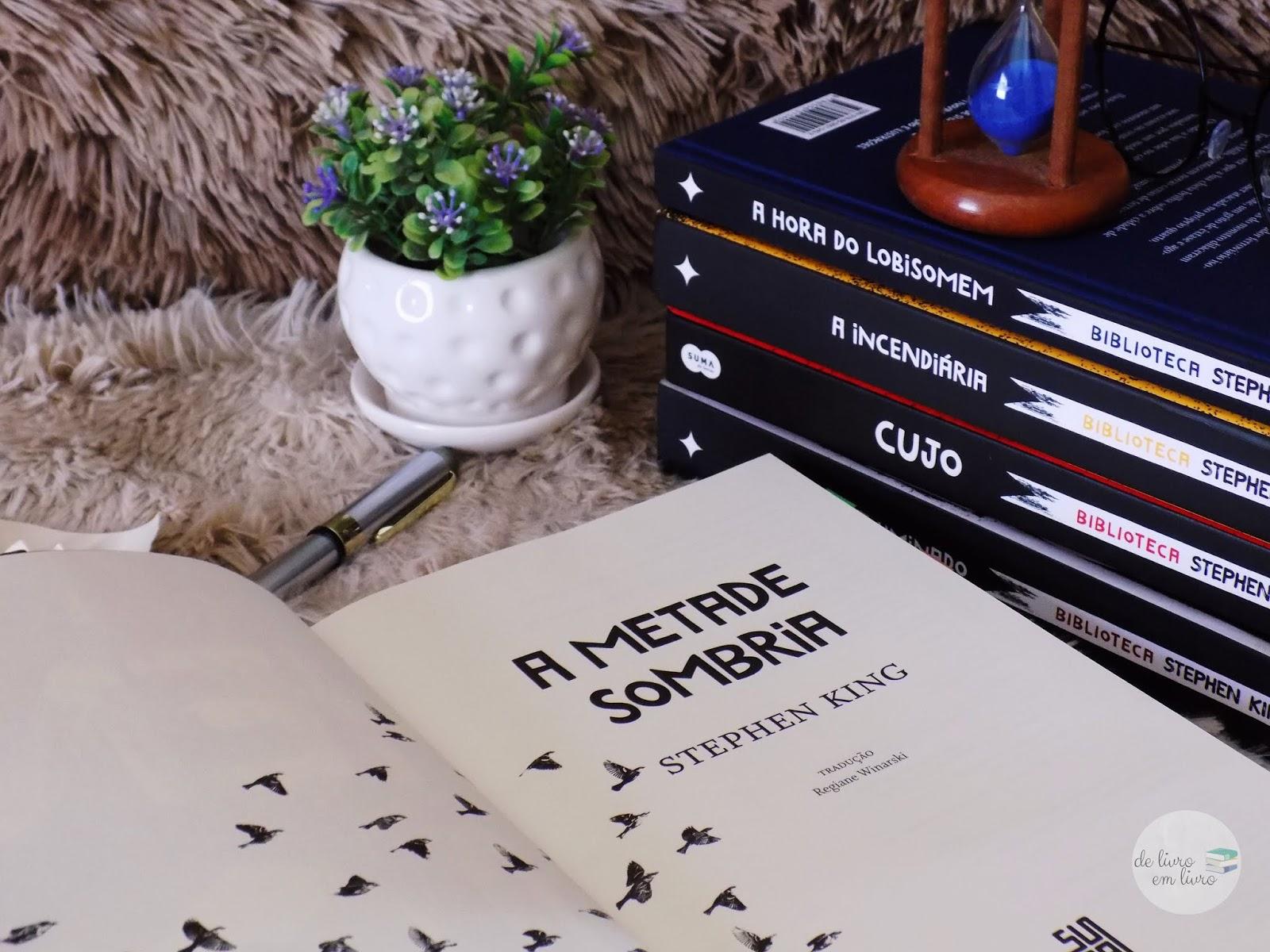 A Metade Sombria - Stephen King