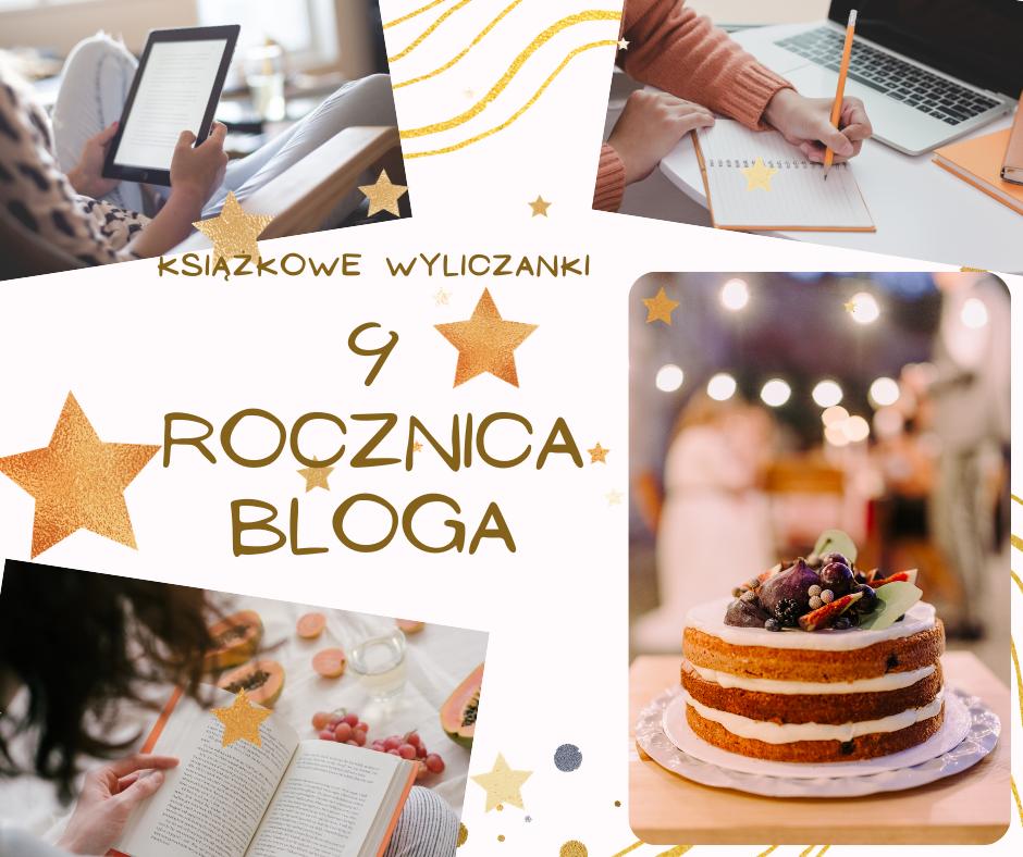 9 rocznica bloga Książkowe Wyliczanki + urodzinowy konkurs