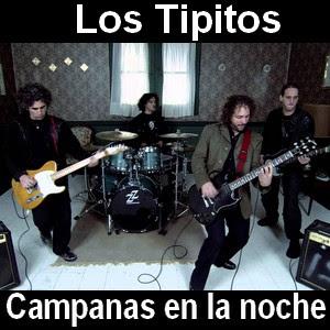 Los Tipitos - Campanas en la noche