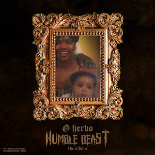 G Herbo - Humble Beast: Before The Album (2017) - Album Download, Itunes Cover, Official Cover, Album CD Cover Art, Tracklist