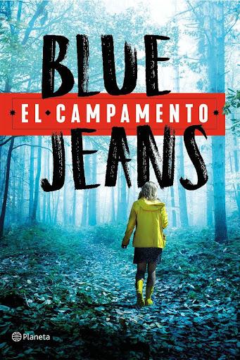 El campamento | Blue Jeans | Planeta