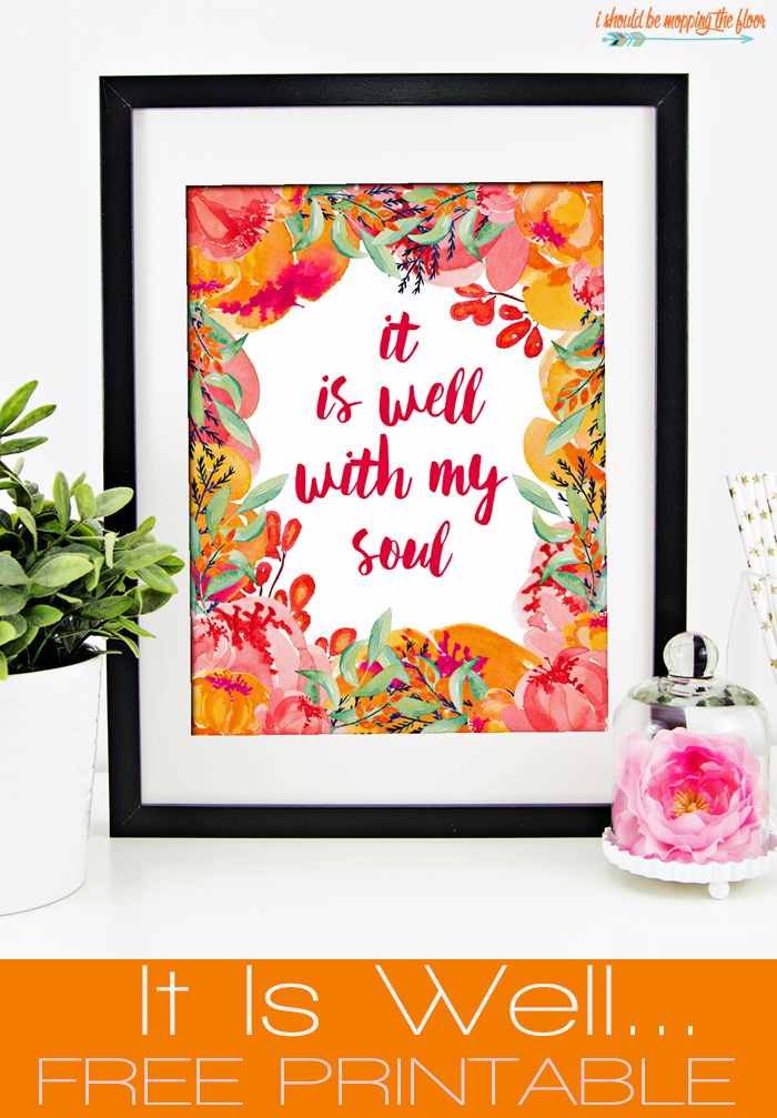 photo about It is Well With My Soul Printable referred to as It Is Effectively With My Soul Totally free Printable i really should be mopping
