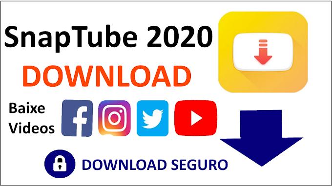 Baixe Snaptube 2020 APK DOWNLOAD Rapido e Seguro