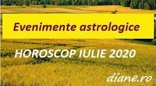 Evenimente astrologice în horoscopul iulie 2020
