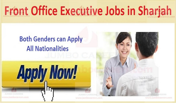 Job openings in Gulf countries, Available front office jobs in UAE,