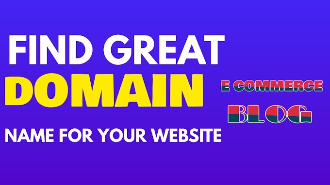 How To Find A Great Domain Name For Your Website