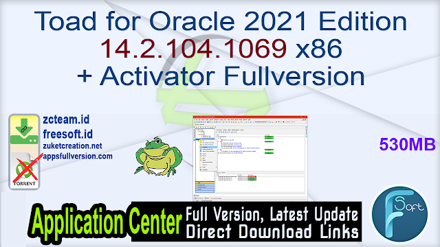 Toad for Oracle 2021 Edition 14.2.104.1069 x86 + Activator Fullversion