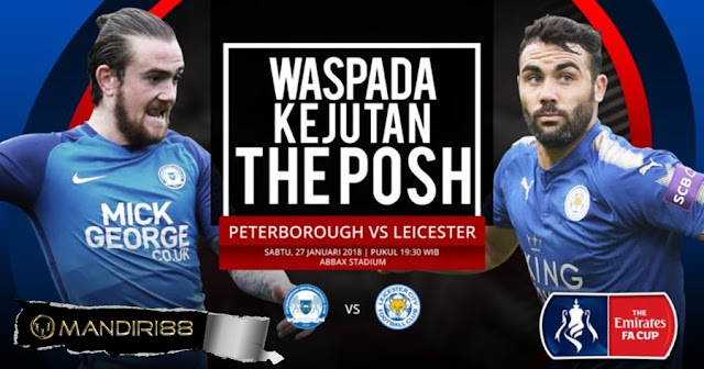 Prediksi Peterborough United Vs Leicester City , Sabtu 27 January 2018 Pukul 19.30 WIB