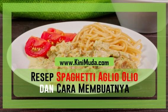 Resep Spaghetti Aglio Olio dan Cara Membuatnya