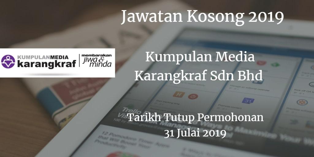 Jawatan Kosong Kumpulan Media Karangkraf Sdn Bhd 31 Julai  2019