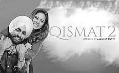 Qismat 2 Full Movie Downlaod