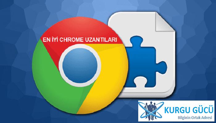 En İyi Chrome Uzantıları: Webmastarların Kullanması Gereken 8 Uzantı - Kurgu Gücü
