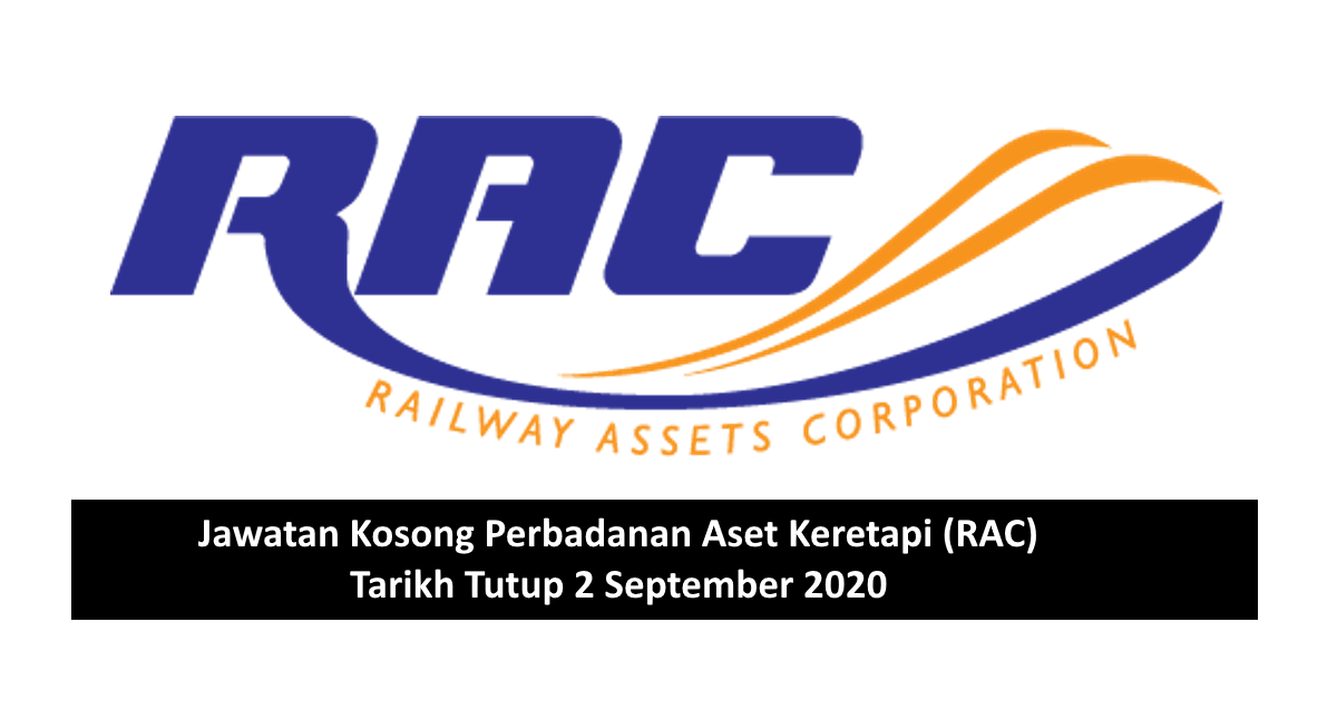 Jawatan Kosong Perbadanan Aset Keretapi Rac Tarikh Tutup 2 September 2020