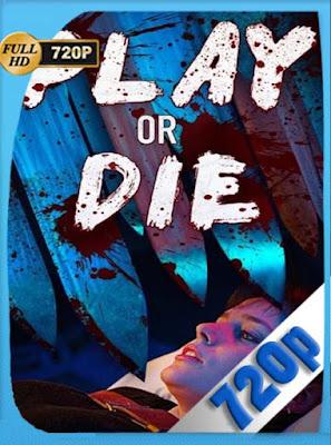 Play or Die (2019) HD[720P] latino[GoogleDrive] DizonHD