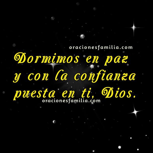Oración antes de dormir en la noche, ir a dormir tranquilo, oraciones de buenas noches con imágenes por Mery Bracho.