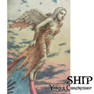 Yuka & Chronoship - 2018 - Ship