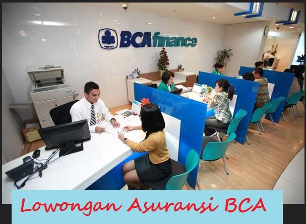 lowongan kerja asuransi BCA 2018