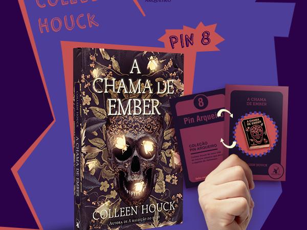 Coleção Pin Arqueiro: A Chama de Ember, novo livro de Colleen Houck