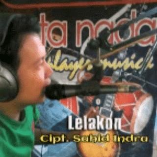 Lirik Lagu Lelakon - Sahid Indra