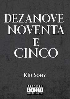 Kid Sony - Dezanove Noventa & Cinco