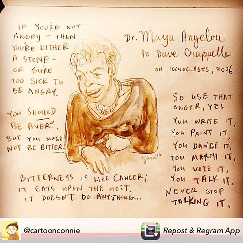 quote, maya angelou advice to dave chappelle, sketchbook drawing of maya angelou on using anger over racism in creative ways, repost, connie sun, cartoonconnie