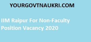 You can see here all IIM Raipur Administrative Officer, Finance & Accounts Officer, Junior Engineer, Resident Medical Officer Recruitment 2020 details such as the salary, selection process, eligibility, qualification, age limit, application fee, and Important dates.