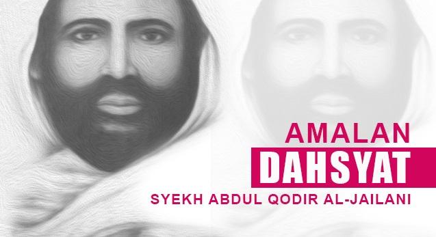 Hizib Autad Syekh Abdul Qodir Jaelani Lengkap Arab Latin dan Manfaatnya