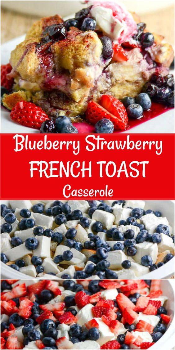 Blueberry Strawberry French Toast Casserole Recipe