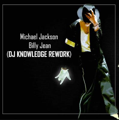 Michael Jackson - Billie Jeans (DJ Knowledge Remix)