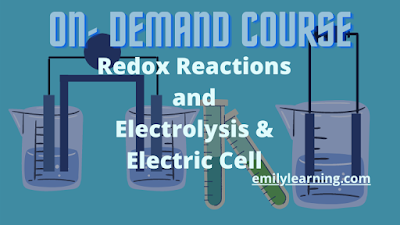 o level chemistry on- demand course on redox reactions and electrochemistry (electrolysis and electric cell)