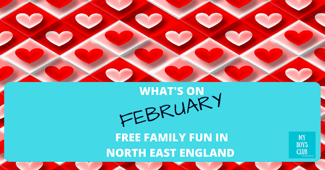 What's On - February – 30+ Free Family Fun in North East England