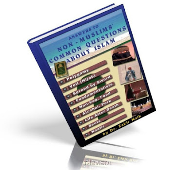 Answer to Common Questions of Non-Muslims about Islam by Dr.Zakir Naik Both Versions pdf Download