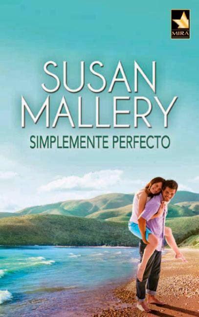 simplemente perfecto – Sussan Mallery