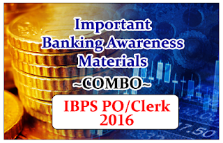 "Important Banking Awareness Materials ""COMBO"" for IBPS PO/Clerk  Exams 2016"