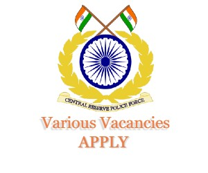 Central Reserve Police Force (Government Of India) Recruitment 10+2 Various vacancies